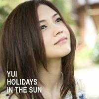 YUI 「HOLIDAYS IN THE SUN」.jpg